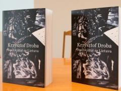 """Nauja knyga: """"Krzysztof Droba. Susitikimai su Lietuva"""""""