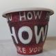 """Rolandas Rimkūnas, """"How are you"""". 2020. Kinijoje pagaminta plastikinė vaza, flomasteriai."""