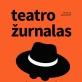"""Pasirodė naujas """"Teatro žurnalo"""" numeris: daug asmeninių istorijų ir emocijų"""