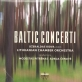 "Džeraldo Bidvos plokštelė ""Baltic Concerti"""