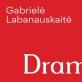 """Gabrielės Labanauskaitės monografija """"Dramatika""""."""