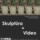 Grigaliaus Grinčelaičio ir Justino Ermino skulptūros ir videodarbų paroda