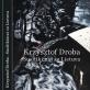 """Lietuvių ir lenkų kultūrinio bendradarbiavimo liudijimas – knyga """"Krzysztof Droba. Susitikimai su Lietuva"""""""
