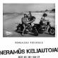 Prospekto galerijoje – aštuntojo dešimtmečio Lietuvos baikerių fotografijos