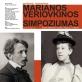 """Penktojo tarptautinio Marianos Veriovkinos simpoziumo """"Kūrybiniai tiltai: M. Veriovkina ir M. K. Čiurlionis"""" paroda"""