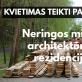 Kvietimas teikti paraiškas: Neringos miško architektūros rezidencija