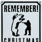 "Naglis Rytis Baltušnikas, ""Remember! Christmas is not a game!"". 2004 m. Autoriaus nuotr."