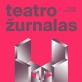 """Naujausias """"Teatro žurnalas"""" klausia: ar gyvename """"postrežisūrinio"""" teatro laikais?"""