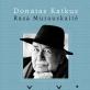 """Knygoje """"Užrašai iš Rokantiškių"""" atviri Donato Katkaus prisiminimai"""