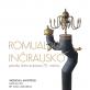 Romualdo Inčirausko kūrybos paroda, skirta autoriaus 70 –mečiui