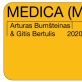 Arturas Bumšteinas ir Gitis Bertulis: Medica (Melos)