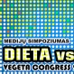 "Medijų simpoziumas ""Dieta vs. Puota"": Vegeta Congress 2020"