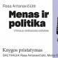 """Rasos Antanavičiūtės knygos """"Menas ir politika Vilniaus viešosiose erdvėse"""" pristatymas"""