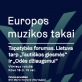 """Lietuva tarp """"Tautinės giesmės"""" ir """"Odės džiaugsmui"""""""