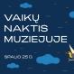 Vaikų naktis MO muziejuje – pirmą kartą Lietuvoje
