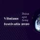 Paskelbta 2020-ųjų Vilniaus festivalio programa