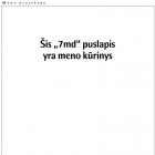 """Kęstutis Grigaliūnas Šis """"7md"""" puslapis yra meno kūrinys"""