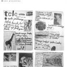 Justė Venclovaitė Keturi puslapiai iš vaikystėje leisto laikraščio TeleTelefonas. 1997 m.