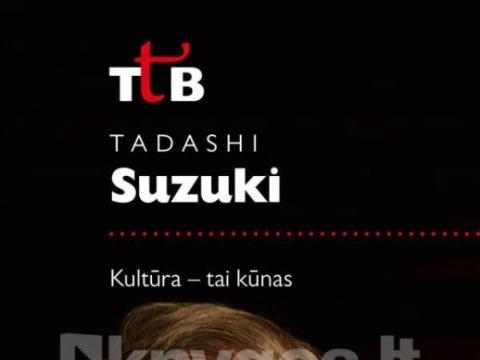 """Tadashi Suzuki knyga """"Kultūra – tai kūnas"""""""